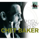 CRAZY MOON / CHET BAKER