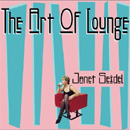 Sweetest Sound -Art Of Lounge Vol.16&Vol.2- / Janet Seidel