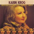DIFFERENT DAYS DIFFERENT WAYS / KARIN KROG