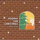 Hooray for Chistmas / Janet Seidel