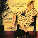Old Fashioned Love / Melissa Collard