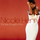 Very Thought Of You / Nicole Henry
