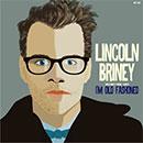 リンカーン・ブライニーのファースト・アルバムにして不遇の名作「Foreign Affair」が、待望の復刻!