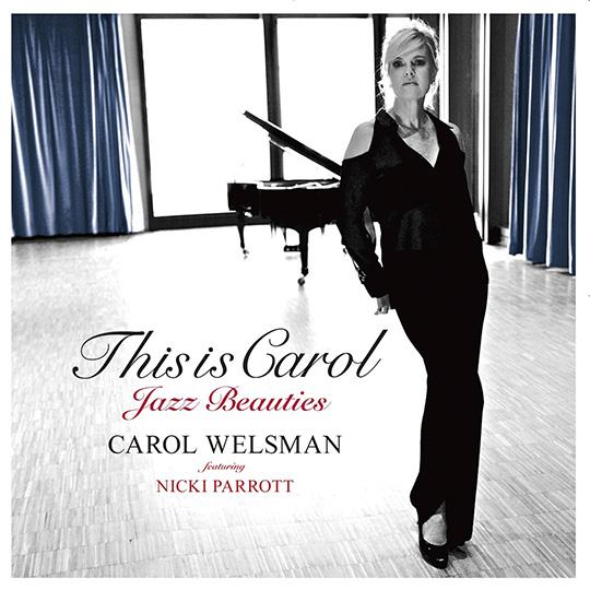 キャロル・ウェルスマンの人気アルバムが主要配信サービスにて配信スタート!