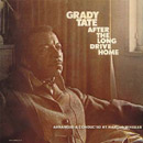 After The Long Drive Hone  / Grady Tate